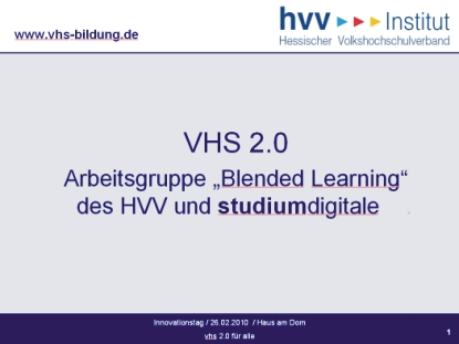 vhs 2.0 | Blended Learning und Studium Digitale